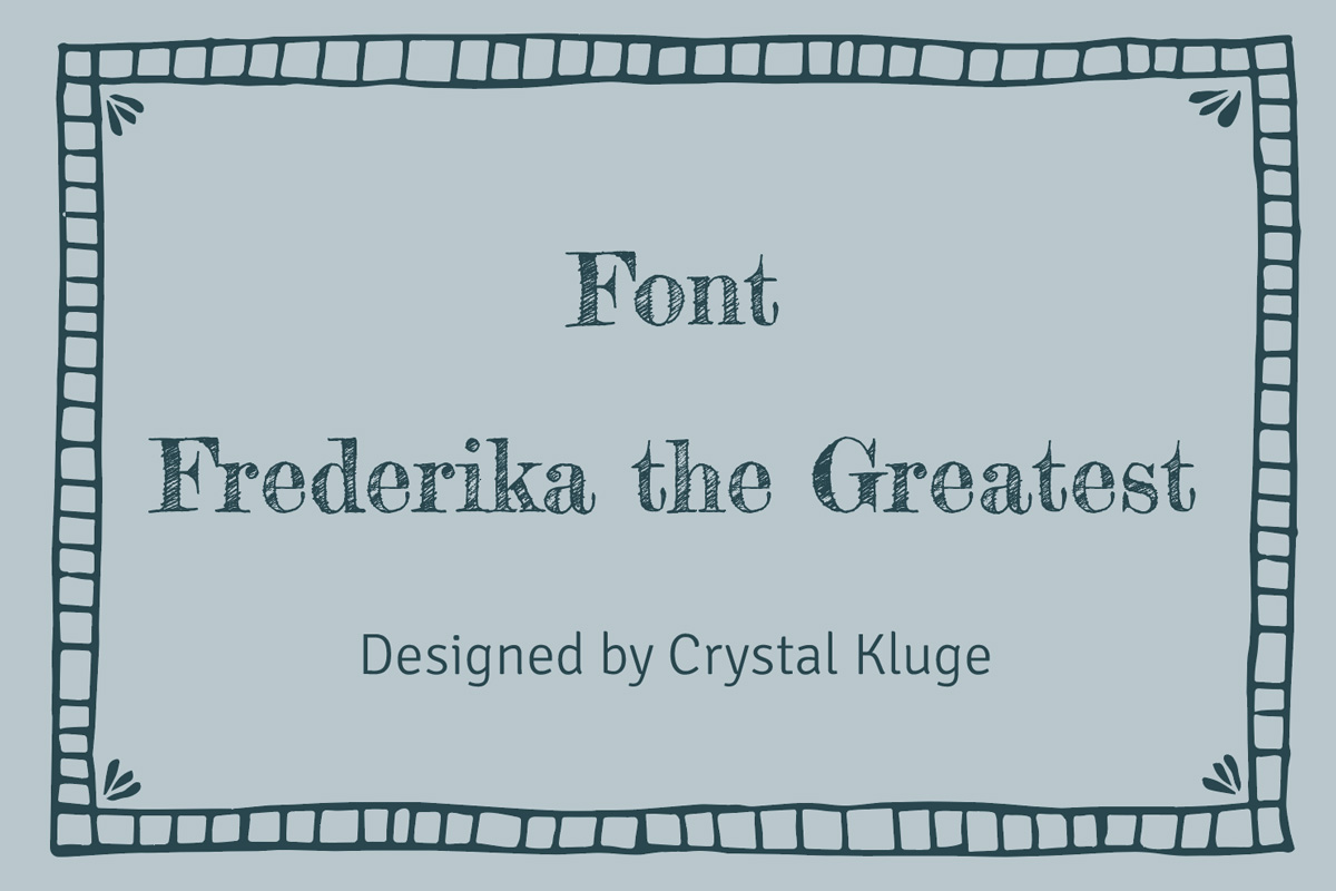 Font Frederika the Great